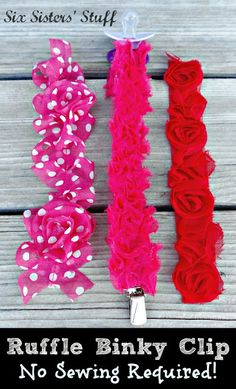 DIY Ruffle Binky Clips Tutorial on SixSistersStuff.com