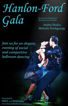 Professional Latin Blackpool and World Championship Finalists Andrej Skufca and Melinda Torokgyorgy to perform at the Harvard Invitational's Hanlon-Ford Gala! http://www.harvardballroom.org/hi2013/hfball.php#info