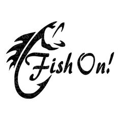 SVG - Fish On - Fishing - Fishing Decal - Fishing Design - Fish - Trout - Fish Hook - Fishing Tshirt Design - Fish on a hook