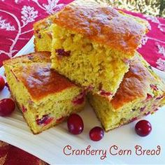 Cranberry Corn Bread, cranberries are a great addition to cornbread.   Allrecipes.com