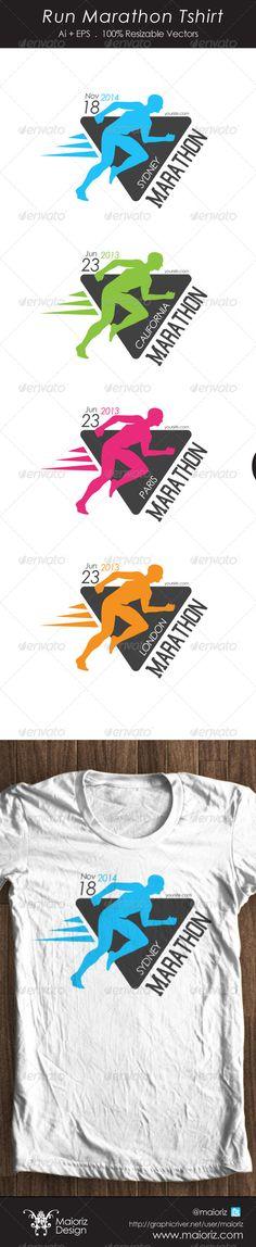 #Run #Marathon Tshirt - Events #T-Shirts Download here: https://graphicriver.net/item/run-marathon-tshirt/4525784?ref=alena994