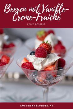 Schnell gemachtes, edles Dessert, auch gut für Gäste geeignet. Creme Fraiche, Strawberry, Sweets, Foodblogger, Fruit, Breakfast, Dessert Chocolate, Bakken, Raspberries