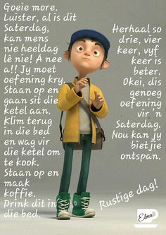 Good Morning Good Night, Good Morning Wishes, Day Wishes, Good Morning Quotes, Evening Greetings, Afrikaanse Quotes, Anniversary Greetings, Goeie More, Inspirational Prayers