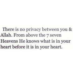 He knows what is in your heart before it is in your heart♡ Islamic Love Quotes, Muslim Quotes, Islamic Inspirational Quotes, Religious Quotes, Arabic Quotes, Teen Quotes, Fact Quotes, Words Quotes, Islam Hadith