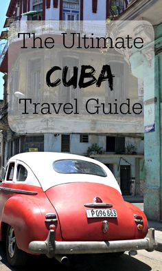 The Ultimate CUBA Travel Guide! This guide is so awesome, it's the only one you need. Heaps of info on flights, visas, currency, scams, hotels, and more!