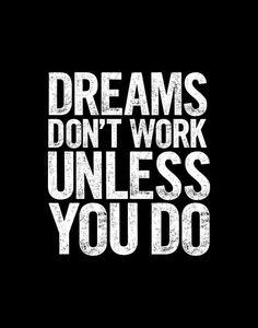 Make your dreams of success come true!