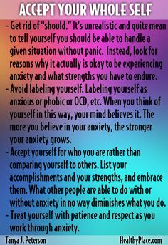 By accepting yourself and your anxiety, says our anxiety blogger, Tanya Peterson, you can reduce your anxiety. Here are Tanya's tips to help accomplish that. Add your suggestions and thoughts on this concept by commenting below.   www.HealthyPlace.com