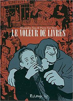 Le voleur de livres : Un roman graphique 100 % parisien, pour les amateurs des années 50, des cafés enfumées du Saint-Germain des prés ou de Montparnasse