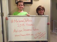 #MalamaOurKeiki / #Hawaii #AutismInsurance Reform / #DoTheRightThingHI