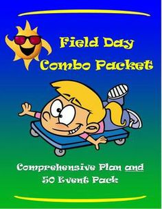 Field Day Combo Packet- Comprehensive Plan and 50 Event Pack