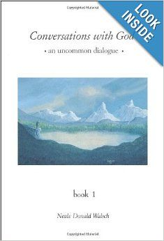 Conversations with God: An Uncommon Dialogue, Book 1: Neale Donald Walsch: 9780399142789: Amazon.com: Books