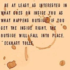 Be at least as interested in what goes on inside you as what happens outside. If you get the inside right. The outside will fall into place. - Eckhart Tolle For more inspiration and ultimate life visit our website ==>> www.GhramaeJohnson.com. #lifecoach #inspirationalvideo #successquotes #belifollower #ultimatelife #coach #coaching #life #successmindset #confidenceboost #music #selfimprovement #confidence #lifeQuotes #consciousness #decision #GhramaeJohnson