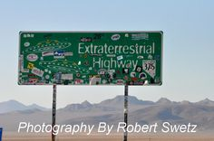 """Extraterrestrial Highway Nevada - location of the North Entrance to Groom Lake Installation (Area 51) - no you cannot go to Area 51 unless you want to be in some SERIOUS SERIOUS trouble, besides, a) it doesn't exist b) you will be apprehended long before you get there and c) the closest you should try to get is the """"black mailbox"""" (now painted white) just outside of Rachel, Nevada"""
