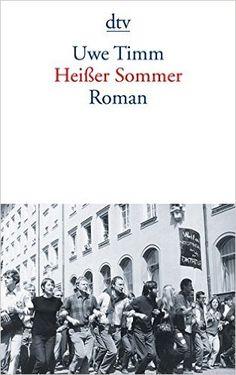 Heißer Sommer: Roman: Amazon.de: Uwe Timm: Bücher
