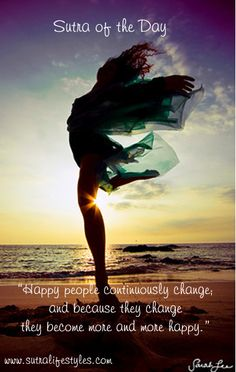 Happy people continuously change