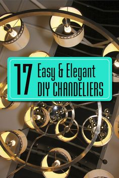 17 easy and elegant DIY chandeliers!