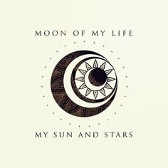 Moon of my life. My Sun and stars by Rose's Creation Game Of Thrones Drawing - Moon Of My Life. Game Of Thrones Tattoo, Game Of Thrones Drawings, Game Thrones, Star Tattoos, Body Art Tattoos, New Tattoos, Tatoos, Tattoos Skull, Mini Tattoos