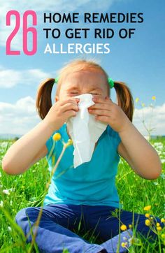 26 Proven Home Remedies to Get Rid of #Allergies #naturalremedies
