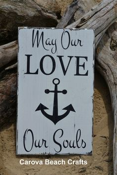 Nautical Décor, Wedding Sign, Gift, Anniversary, Home Deocr, Beach, Anchor, Hand Painted Wood Sign by The Sign Shoppe