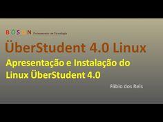 #ÜberStudent 4.0 #Linux - Apresentação e Instalação - YouTube