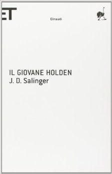 Il giovane Holden - di J.D. Salinger