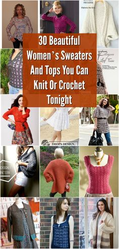 30 Beautiful Women's Sweaters And Tops You Can Knit Or Crochet Tonight via @vanessacrafting