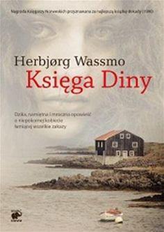 """Herbjørg Wassmo, """"Księga Diny"""", przeł. Ewa Partyga, Smak Słowa, Sopot 2014. 579 stron"""
