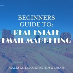 beginners guide real estate email marketing