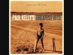 Paul Kelly - How To Make Gravy - what a GORGEOUS sad tune