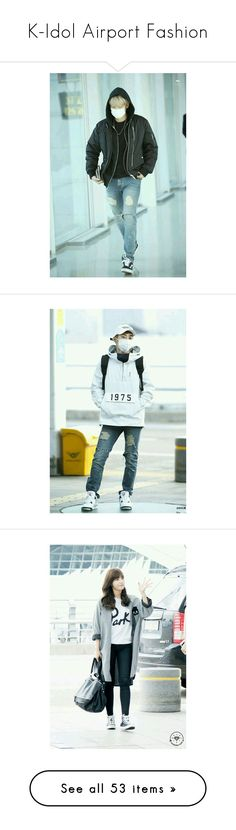 """K-Idol Airport Fashion"" by aisyh93 ❤ liked on Polyvore featuring Snsd, bts, blockb, GOT7, ikon, exo, taehyung, jimin, kpop and boys"