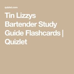 Free Business Flashcards about FINAL BARTENDER EXAM