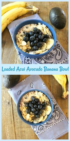 Loaded Acai Avocado Banana Bowl - Pams Daily Dish