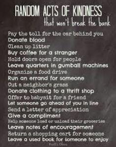 -- random act of kindness