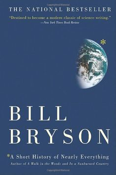 A Short History of Nearly Everything von Bill Bryson https://www.amazon.de/dp/076790818X/ref=cm_sw_r_pi_dp_x_Jg2Qxb2A7SJ50