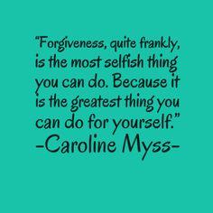 ~Caroline Myss~