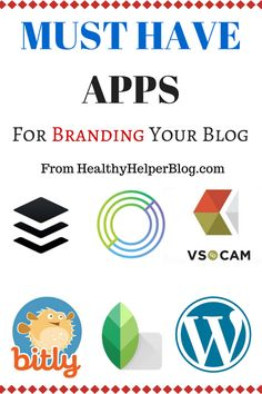 Top 5 Apps for Branding Your Blog from HealthyHelperBlog.com...the must have apps for creating a signature style for your brand! [blogging, social media, buffer, circle pay, wordpress, blogger, healthy living blogger, VSOCam, Snapseed, bitly, tips, blogging tips, advice, help, design, tools, graphic design]