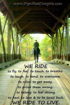 We ride to live.