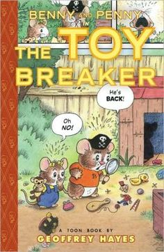 Benny and Penny in the Toy Breaker. By Geoffrey Hayes. (Graphic Novel) Find it under EE HAY.   Guided Reading Level - H