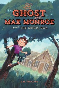 The Ghost and Max Monroe: the Magic Box by L.M. Falcone