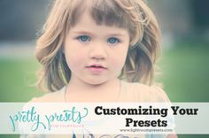 Customizing Your Presets | Pretty Presets for Lightroom