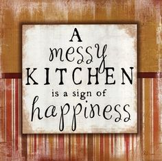Messy Kitchen Plakaty autor Jennifer Pugh w AllPosters. Kitchen Posters, Kitchen Quotes, Kitchen Signs, Kitchen Art, Kitchen Decor, Food Posters, Kitchen Canvas, Basement Kitchen, Kitchen Stuff