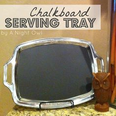 my gift exchange inspiration: {Thrifty Thursday} A Chalkboard Serving Tray