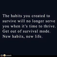Moving On Quotes : QUOTATION – Image : Description When you visualize yourself thriving, what habits will you be having? How about taking steps towards impementing those habits today? Change Quotes, Quotes To Live By, Me Quotes, Motivational Quotes, Inspirational Quotes, Habit Quotes, Funny Quotes, The Words, Cool Words