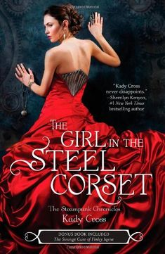 The Girl in the Steel Corset (The Steampunk Chronicles) by Kady Cross,http://www.amazon.com/dp/0373210701/ref=cm_sw_r_pi_dp_FBdatb09X8T1K32D
