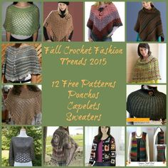 Fall Crochet Fashion Trends.  Poncho's and Capelets and Swearters, oh my.