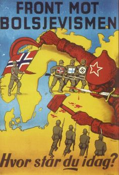 "Norway WW2 ""Front Against Bolshevism: Where do you stand today?"""