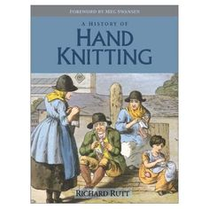 """Welcome to the rabbit hole! Click for an online archive of the collection of Richard Rutt [author of the great """"History of Hand Knitting""""]. He donated his entire collection of rare old knitting books to the University of Southampton, which is digitising them and posting them AT THE LINK."""