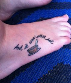 """""""#1 'And It Was Still Hot' -- Most will recognize this quote from Maurice Sendak's 'Where the Wild Things Are' – which is a children's book that holds fond memories for many adults."""" -- From """"Best Quote Tattoos"""" at JuicyTip"""