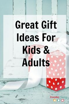 Great gift ideas for kids and adults. Unique and fun gift ideas for everyone on your list including babies, toddlers, tweens, teens, women and men!