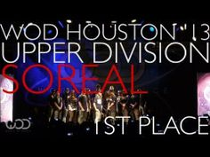 ▶ SOREAL | 1st Place Upper Division | World Of Dance Houston #WODHTOWN '13 - YouTube
